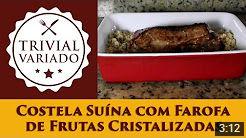 video receita costela suina farofa frutas cristalizadas