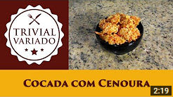video receita de cocada com cenoura